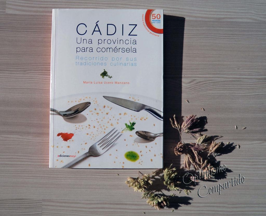 Cadiz, una provincia para comersela